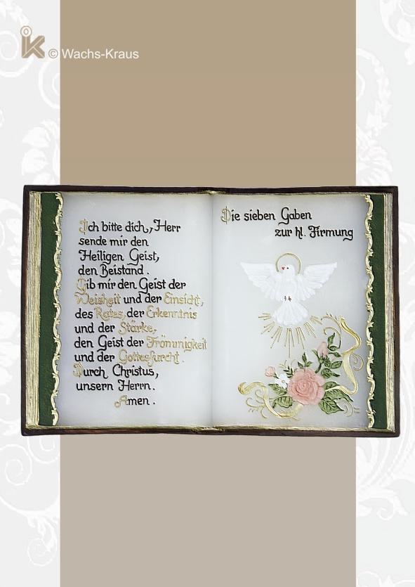 Wachsbuch zur Firmung für Mädchen. Der Text sowie die hl. Geist Taube sind in das Buch modelliert und in Handarbeit bemalt, besonders temperaturbeständig.